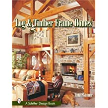 Log and Timber Frame Homes