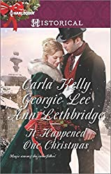 It Happened One Christmas: Christmas Eve Proposal\The Viscount's Christmas Kiss\Wallflower, Widow...Wife! (Harlequin Historical) by Carla Kelly (2015-10-20)