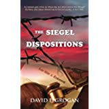 The Siegel Dispositions (Steve Stilwell Mystery)