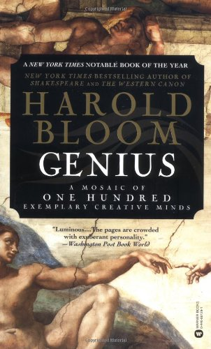 Genius: A Mosaic of One Hundred Exemplary Creative Minds por Harold Bloom