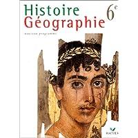 Histoire-Géographie 6e - Livre de l'élève, éd. 1996