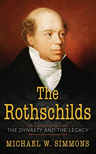 Price comparison product image The Rothschilds: The Dynasty And The Legacy