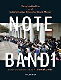 Note-Bandi: Demonetisation and India's Elusive Chase for Black Money