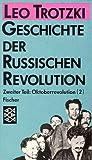 Geschichte der russischen Revolution / Oktoberrevolution: Band 2