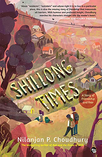 Shillong Times: A Story of Friendship And Fear (10 Sep 2018)