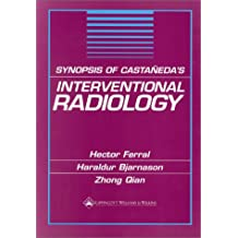 Synopsis of Castaneda's Interventional Radiology