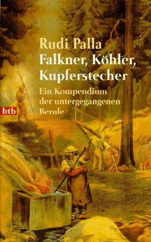 Falkner, Köhler, Kupferstecher