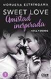 Amistad inesperada (Sweet love)