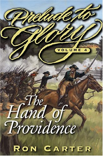 Prelude to Glory Vol 4: Hand of Providence