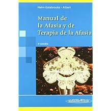 Manual de la Afasia y de Terapia de la Afasia.