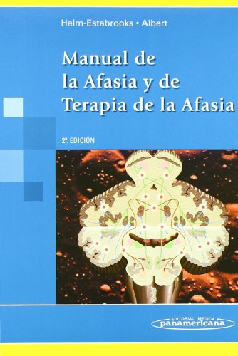 Manual de la Afasia y de Terapia de la Afasia. por Nancy Helm Estabrooks