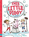 This Little Piggy: An Owner's Manual (PIX)
