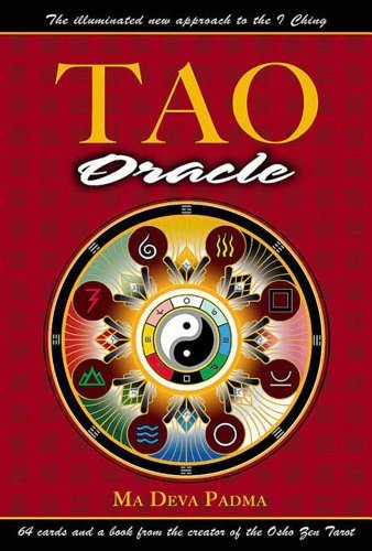 Tao Oracle: An Illuminated New Approach to the I Ching by Ma Deva Padma (2002-09-18)