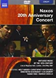 Naxos 20th Anniversary Concert - Virtuoso Music Of The 19th Century [DVD] [2007]