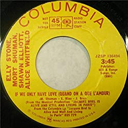 Desperate Ones (Les Désespérés) / If We Only Have Love (Quand On A Que L'Amour) [Vinyl Single 7'']