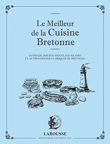Le meilleur de la cuisine bretonne tous les prix d - Meilleurs livres de cuisine ...