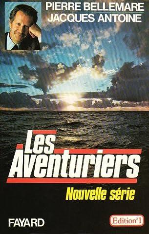 Les aventuriers: Nouvelle série