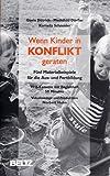 Wenn Kinder in Konflikt geraten [VHS]