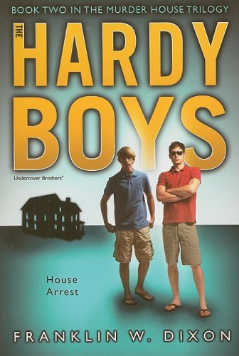 house-arrest-book-two-in-the-murder-house-trilogy-hardy-boys-all-new-undercover-brothers