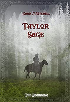 Taylor Sage by [Mitchell, Chris J]