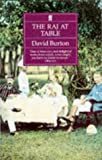 The Raj at Table: A Culinary History of the British in India