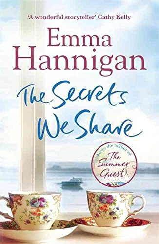 [(The Secrets We Share)] [Author: Emma Hannigan] published on (August, 2015)