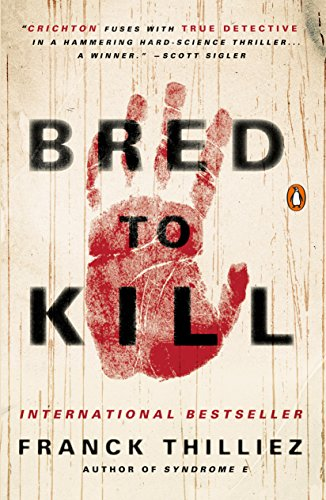 Bred To Kill A Thriller English Edition Ebook Franck Thilliez