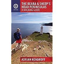 The Beara & Sheep's Head Peninsulas: A Walking Guide (Walking Guides)