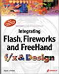 Fireworks, Freehand and Flash f/x and...