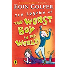 The Legend of the Worst Boy in the World (Young Puffin Story  Book 3)