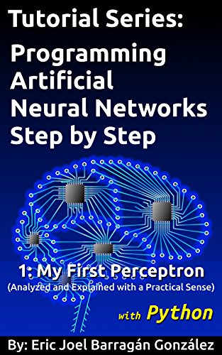 1-my-first-perceptron-with-python-analyzed-and-explained-with-a-practical-sense-tutorial-series-prog