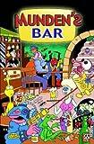 Mundens Bar by Ostrander, John, Close, Del, Truman, Timothy, Baron, Mike, F (2008) Paperback