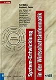 System-Entwicklung in der Wirtschaftsinformatik: Systems Engineering (vdf Wirtschaftsinformatik)