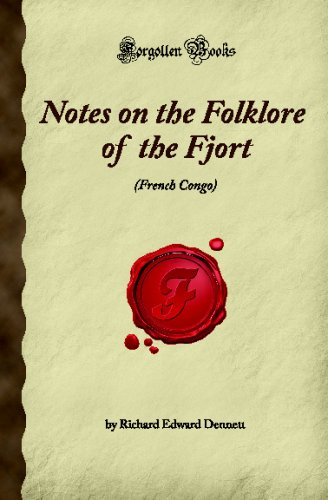 Notes on the Folklore of the Fjort (FRENCH CONGO) (Forgotten Books)