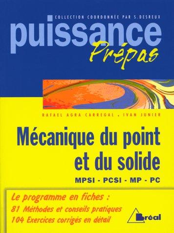 Mécanique du point et du solide MPSI, PCSI, MP, PC