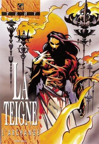 La Teigne, Tome 3 : L'archange