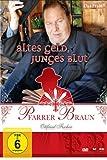 Pfarrer Braun: Altes Geld, kostenlos online stream