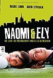Naomi & Ely - Die Liebe, die Freundschaft und alles dazwischen bei Amazon kaufen