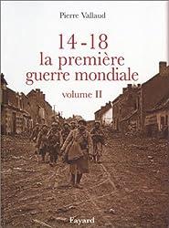 14-18 La Première Guerre mondiale, tome 2