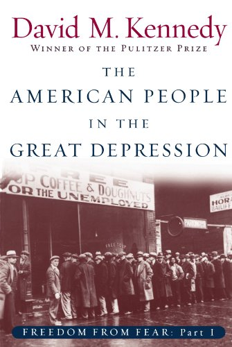 The American People in the Great Depression: Freedom from Fear, Part One (Oxford History of the United States) (Pt.1): American People in the Great Depression Pt.1