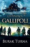 The Hidden Victory Of Anzacs: Gallipoli (English Edition)