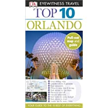 Top 10 Orlando (Eyewitness Top 10 Travel Guide)