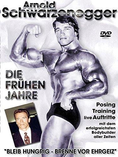 Arnold Schwarzenegger - Die frühen (Von Arnold)