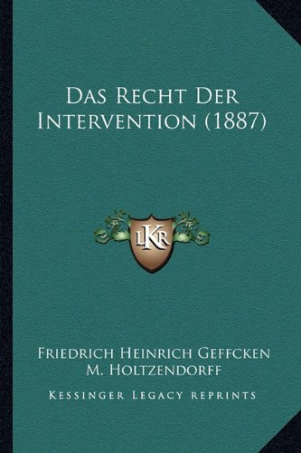 Das Recht Der Intervention (1887)
