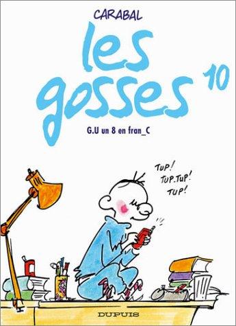 Les Gosses, tome 10 : G.U. un 8 en fran_C
