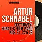 Beethoven: Sonates pour piano Nos. 21, 22 & 23 (Mono Version)