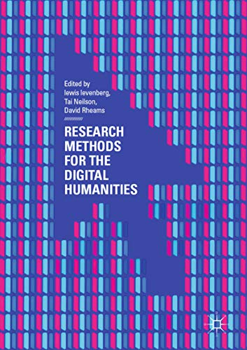 Research Methods for the Digital Humanities (English Edition)
