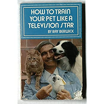 How to Train Your Pet Like a Television Star