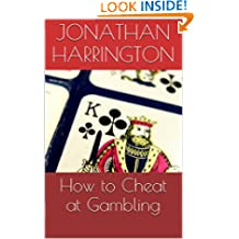 How to Cheat at Gambling