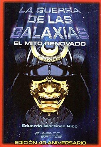 La guerra de las galaxias. El mito renovado: Edición 40 aniversario